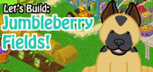 Let's Build Jumbleberry Fields FEATURE