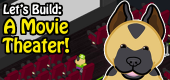Let's Build A Movie Theater! FEATURE