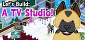 Let's Build a TV Studio FEATURE