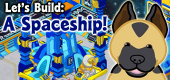 Let's Build a Spaceship FEATURE