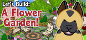 Let's Build a Flower Garden FEATURE