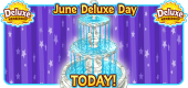 2017 June Deluxe Day TODAY Featured Image