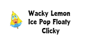 wacky lemon ice pop feature