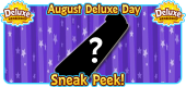 2018 August Deluxe Days Featured Image SNEAK PEEK