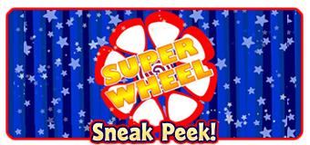 Super-Wheel-Sneak-Peek-Featured