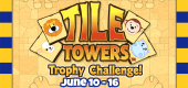 Tile Towers Trophy Challenge FEATURE