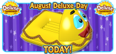 2019 August Deluxe Day TODAY Featured Image