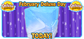 2_2020 Feb Deluxe Day TODAY Featured Image