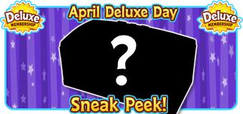 4 April 2021 Deluxe Day SNEAK PEEK FEATURE