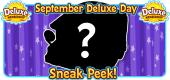 9 Sept 2021 Deluxe Day SNEAK PEEK FEATURE
