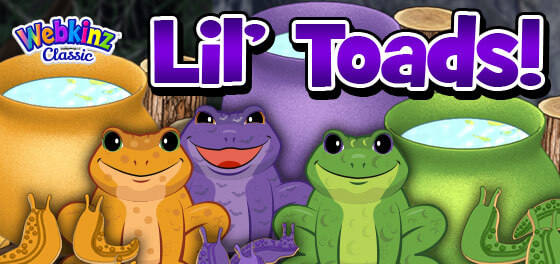 The L'il Toads have officially arrived in Webkinz World!